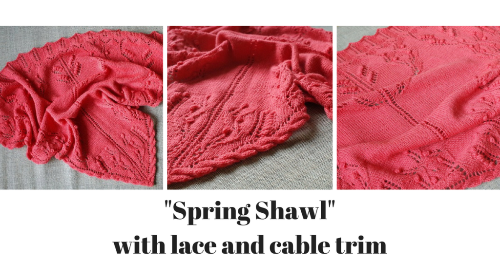 """Lace shawl knitting pattern with cable trim """"Spring Shawl"""""""