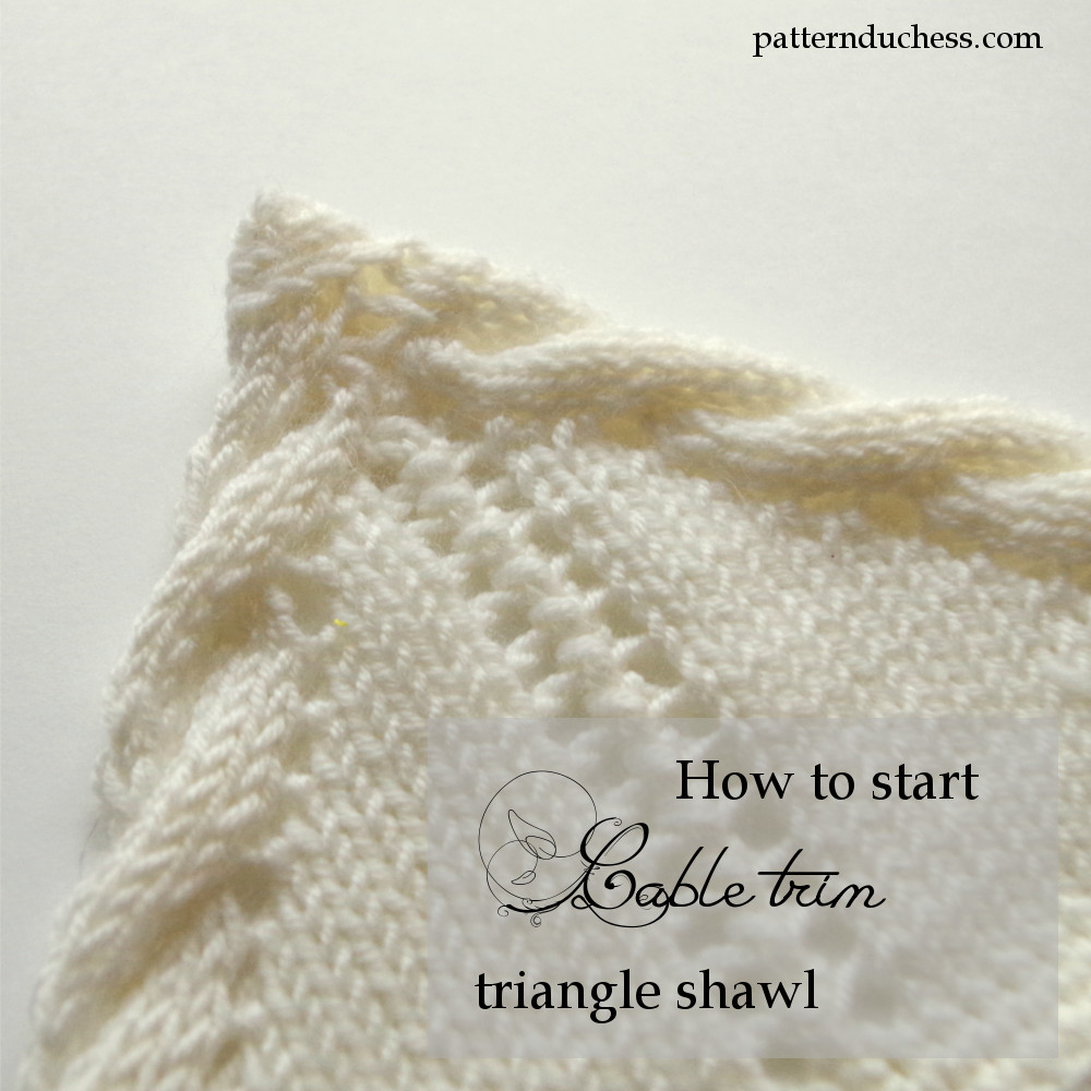 How to start knitting triangle shawl with twisted trim cable edging