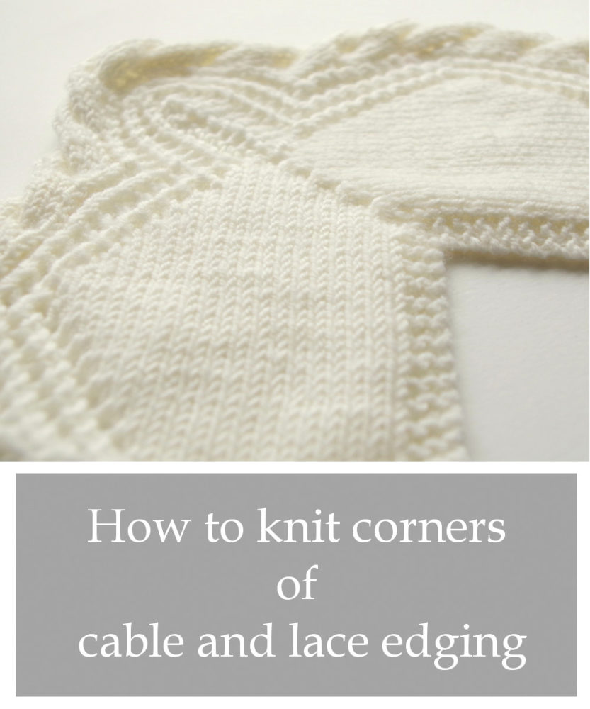Corner how-to for cable and lace edging
