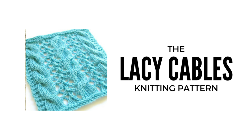 Lacy cables knitting pattern