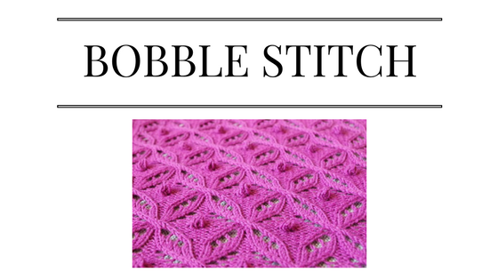 how to make a bobble stitch tutorial