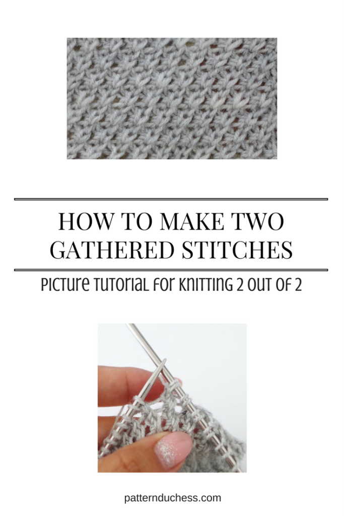 Picture tutorial for knitting 2 out of 2 technique