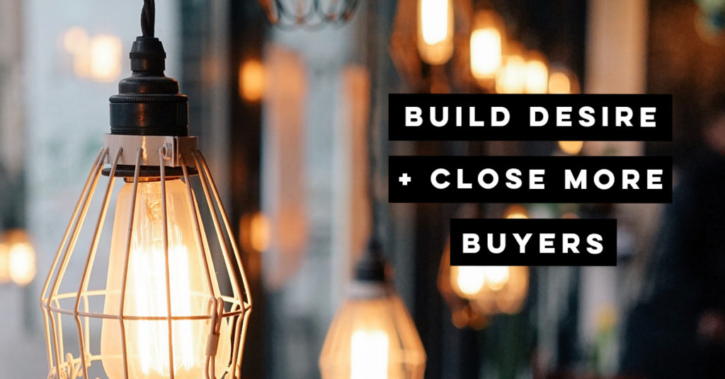 Build desire, close more sales - Business help for creative people