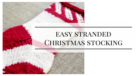 Easy Stranded Christmas Stocking