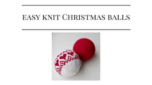 How to knit easy Christmas balls