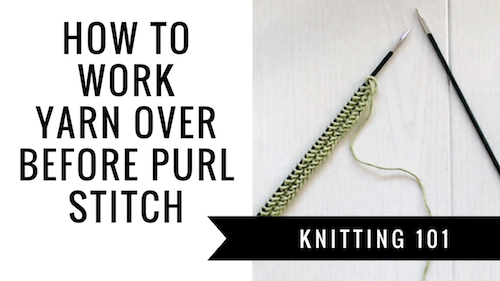 How to knit yarn over before purl stitch
