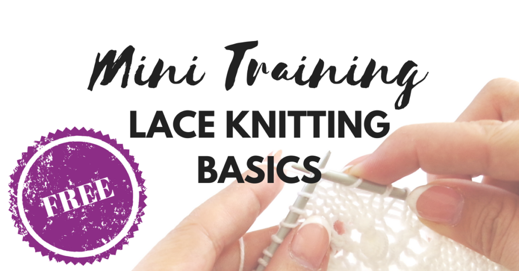 Knitting classes - Lace Knitting for beginners Mini training