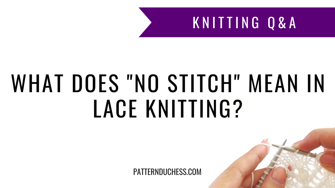 "What does ""no stitch"" mean in lace knitting?"